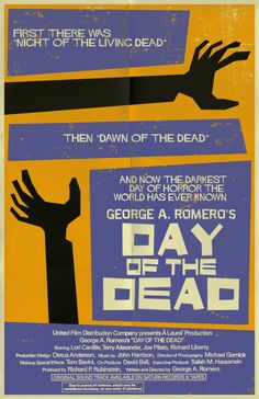 ☆ George Romero: Day of the Dead :¦: By Mark Welser ☆ Minimal Movie Posters, Horror Movie Posters, Cinema Posters, Movie Poster Art, Film Posters, Horror Movies, Scary Movies, Good Movies, Poster