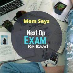 exam dp in hindi Exam Motivation Quotes, Exam Quotes Funny, Exams Funny, Bad Quotes, Funny Attitude Quotes, Funny True Quotes, Funny Quotes For Teens, Exams Memes, Whatsapp Dp