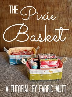 The Pixie Basket Tut