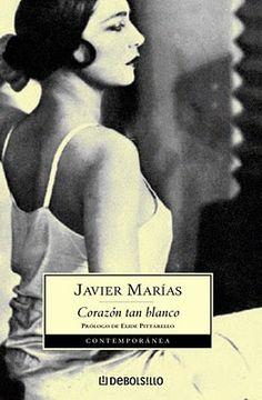 Corazón tan Blanco - Javier Marías // I've done the deed...