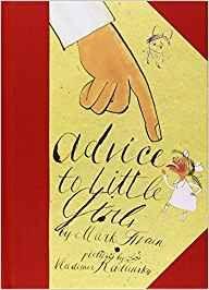 Advice to Little Girls: Mark Twain, Vladimir Radunsky: 9781592701292: Books - Amazon.ca