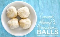 I made these Coconut, Almond & Macadamia Balls on the weekend for a little snack during the kids karate tournament. They were absolutely delicious. I made these in the thermomix, however you c. Vegan Snacks, Healthy Treats, Yummy Snacks, Healthy Food, Paleo Food, Healthy Eating, Yummy Food, Healthy Recipes, Coconut Balls