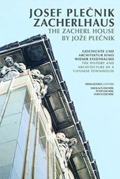 The Zacherl house by Jože Plečnik : the history and architecture of a Viennese townhouse / Editors, Nikolaus Zacherl, Peter Zacherl, Ulrich Zacherl Birkhäuser, Basel : 2016.  286 p. : il. / Bibliogr.: p. 280-281.  ISBN 9783035609370  Arquitectura -- Siglo XX -- Austria.  Arquitectura doméstica -- Austria.  Edificios de oficinas -- Austria.  Modernismo (Arte) -- Austria.  Viena (Austria)  Sbc Aprendizaje A-72PLECNIK JOS  http://millennium.ehu.es/record=b1847612~S1*spi