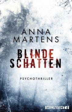 lenisvea's Bücherblog: Blinde Schatten von Anna Martens