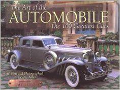 The Art of the Automobile: The 100 Greatest Cars: Dennis Adler: 9780061051289: Amazon.com: Books
