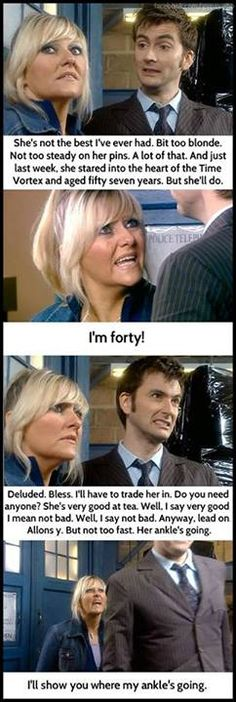 The Doctor and Jackie in Army of Ghosts. This is easily one of my favorite moments in all of Doctor Who.