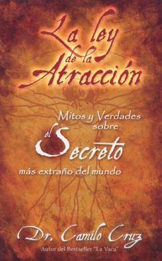 Bestseller Books Online La Ley de La Atraccion: Mitos y Verdades Sobre El Secreto Mas Extrano del Mundo (Spanish Edition) Dr. Camilo Cruz $11.07  - http://www.ebooknetworking.net/books_detail-193105939X.html