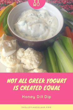 Not all Greek Yogurts are Created Equal - Honey Dill Dip - Victorious Living Healthy Snacks, Healthy Eating, Healthy Recipes, Easy Recipes, Savoury Recipes, Amazing Recipes, Popular Recipes, Ayurveda, Cooking Websites