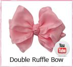 Double Ruffle Bow -Ribbon Retreat  This is my favorite!