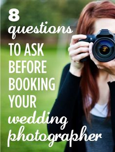 Questions to ask BEFORE you book your photographer... or questions to know how to answer as a wedding photographer haha