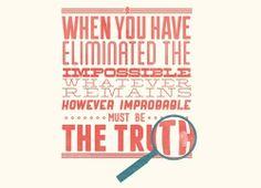 Elementary Words by Sir Arthur Conan Doyle. Elementary My Dear Watson, Elementary Art, Holmes Elementary, Elementary Sherlock, Arthur Conan Doyle Quotes, Detective, Sherlock Holmes Quotes, Book Quotes, Truth Quotes