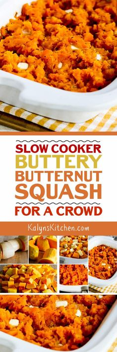 Slow Cooker Buttery Butternut Squash for a Crowd is as easy as it is delicious! I used the Casserole Crock for this tasty slow cooker butternut squash, but any large oval slow cooker will work. The recipe is low-glycemic, gluten-free, vegetarian, and South Beach Diet friendly, and there's a vegan option as well! [found on KalynsKitchen.com] #SlowCooker #CasseroleCrock #SlowCookerButternutSqauash