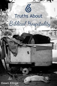 6 Truths about Biblical Hospitality- Biblical hospitality is less about dinner parties and more about brotherly love for the stranger.