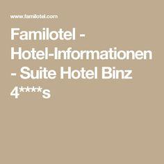 Familotel - Hotel-Informationen - Suite Hotel Binz 4****s