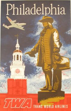 """Hodesh : TWA Philadelphia  $850.00   A — This item has a Conservation Mounting  25x 39  Poster is advertisement for TWA, Trans World Airlines, flying to Philadelphia. Depicts an early airliner flying over Independence Hall and a statue of William Penn. Vibrant colors of red, white blue and bronze.  A magnificent, highly patriotic promotional Poster for """"Philadelphia"""" naturally with Benjamin Franklin. A great display item! There is evidence of repair work done on top right side."""