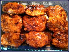 Sweet Tea and Cornbread: Crunchy Honey Garlic Pork Chops!