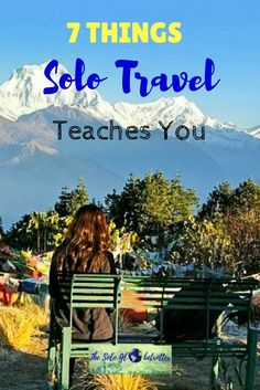 Solo travel | Things about solo travel | 7 things solo travel teaches you