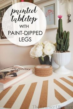 Painted tabletop with paint-dipped legs