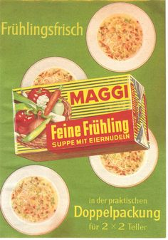 Wenn es mal schnell gehen musste, waren Maggi Suppen wie in dieser Werbung von 1960 eine beliebte Alternative. Heute machen ja selbst Fernsehköche für Fertiggerichte Werbung.