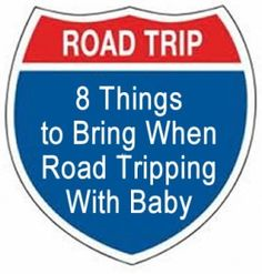 Tips for traveling with baby from a mom who loves to road trip: good tips on what to bring in the car