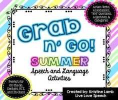 This SUMMER THEMED GRAB N' GO PACK is perfect for students working on Identifying Action Verbs, Naming Associations, Identifying Categories, Describing Nouns using Adjectives, and Answering WHO, WHAT, WHERE, & WHEN Questions. Additionally, this pack can b