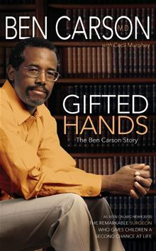 Gifted Hands - The story of Ben Carson, Johns Hopkins Hospital neurosurgeon-I would also like to note that my political views do not align with this man's political views