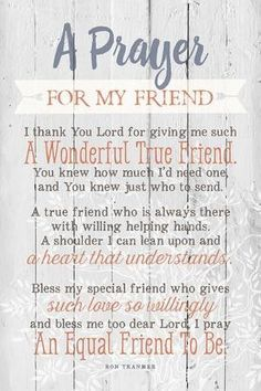 Prayer For My Friend Wood Plaque - Lustiger Sarkasmus Someone Special Quotes, Special Friend Quotes, My Friend Quotes, Friend Poems, Thank You Quotes For Friends, Bff Quotes, Special Friends, Happy Birthday Special Friend, Smiley Quotes