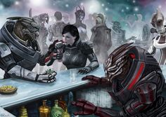 """""""I'm not sure if Turian Heaven is the same as yours but...if this thing goes sideways and we both end up there, meet me at the bar."""" --Garrus"""