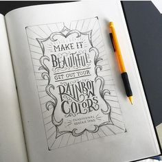 """@lisalorek's quote for a coloring book. """"Make it beautiful get our your ranbow colors"""" #typematters -  #goodtype #thedailytype #typematters #thedesigntip #dailytype #typespire #brushtype #todaystype #typegang by type_matters"""