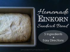 Homemade Einkorn Sandwich Bread. This sandwich bread is rich and hardy, easy directions, and only 5 ingredients!