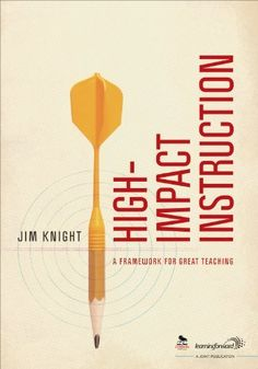High-Impact Instruction: A Framework for Great Teaching by Jim Knight. $35.58. Publisher: Corwin; 1 edition (December 4, 2012). Publication: December 4, 2012. Edition - 1. Save 11%!