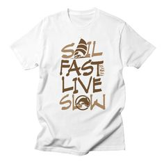 d36fd73c5 Sail Fast vertical brown sailing Men's T-Shirt by Sailfaster's Artist Shop  Boat Humor,