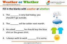Jaké počasí u vás dnes panuje? ☁☔ Slovíčka WEATHER a WHETHER se často pletou. 😱 Zkuste si jednoduchý testík pro lepší zapamatování. 📝👍 #anglictina #slovicka #pocasi Very Bad, Green Shirt, Go Outside, The Outsiders, Weather, Weather Crafts