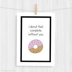 Funny Art Print Cute Donut Love Pun Illustration by SunnyDoveStudio #handmade #artprint #prints #illustration #love #pun #cute #kawaii #donut #etsy