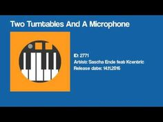Two Turntables And A Microphone by Sascha Ende feat Kcentric