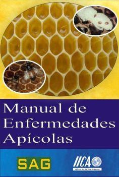 MANUAL DE ENFERMEDADES APÍCOLAS - BOOK OF BEEKEEPING AFFLICTIÓN.