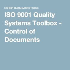 ISO 9001 Quality Systems Toolbox - Control of Documents