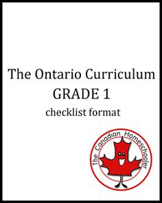 The Ontario Curriculum - Grade 1-8 Checklist Format Available (Religion and Family Life not included)