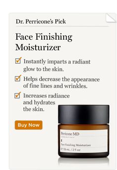 Have it. Love it. Smells like Roses and makes my skin feel crazy smooth like porcelain. Dr. Perricone's Pick: Face Finishing Moisturizer