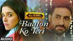 'Baaton Ko Teri' Full AUDIO Song | Arijit Singh | Abhishek Bachchan, Asi...
