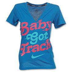 The Nike Baby Got Track Women's T-Shirt features a screen print on the front with a rib V-neck with interior taping for added comfort. Wear this slim fit contouring women's t-shirt with serious attitude. 100% cotton.  This is perfect for my daughter ,Alexis. She is my track star ! :)
