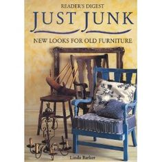 Just Junk: New Looks for Old Furniture (Hardcover) #home decor #home #decor