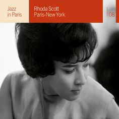 Jazz in Paris - Rhoda Scott – Paris - New York