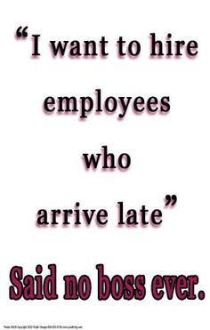 Work Attendance Quotes