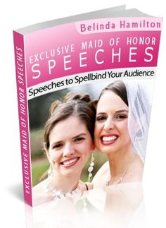 guide to writing a maid of honor speech