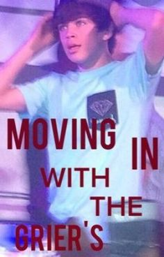 Read Chapter 1 from the story Moving In With The Griers by magconbae_ with 3,949 reads. sad, family, fanfiction. Chapte...