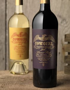 Cowgirl Sisterhood Wine Canopy Management Wine Label & Package Design Sweet Red and Sweet White California Award Winning
