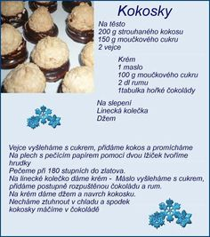 Kokosky Slovak Recipes, Czech Recipes, Sicilian Recipes, Sicilian Food, Christmas Sweets, Christmas Baking, Baking Recipes, Cookie Recipes, Yummy Treats