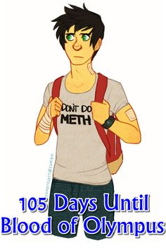 105 Days Until The Blood Of Olympus