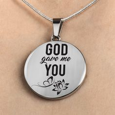 God Gave Me You-Handmade Stainless Steel Pendant Necklace Silver Tone - Express Your Love Gifts Fiance Birthday Gift, Birthday Gifts, Bangle Bracelets, Bangles, Circle Pendant Necklace, Jewelry Quotes, Love Messages, Love Gifts, Personalized Jewelry